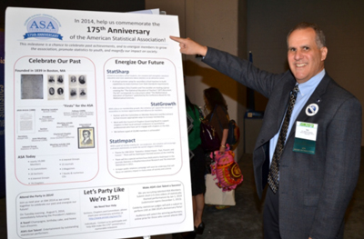 ASA President Nathaniel Schenker shows off a poster about the 175th anniversary on display at JSM 2013 in Montréal. (Photograph by Eric Sampson, ASA)